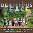 Coffee, Music, and the Performance of Peace