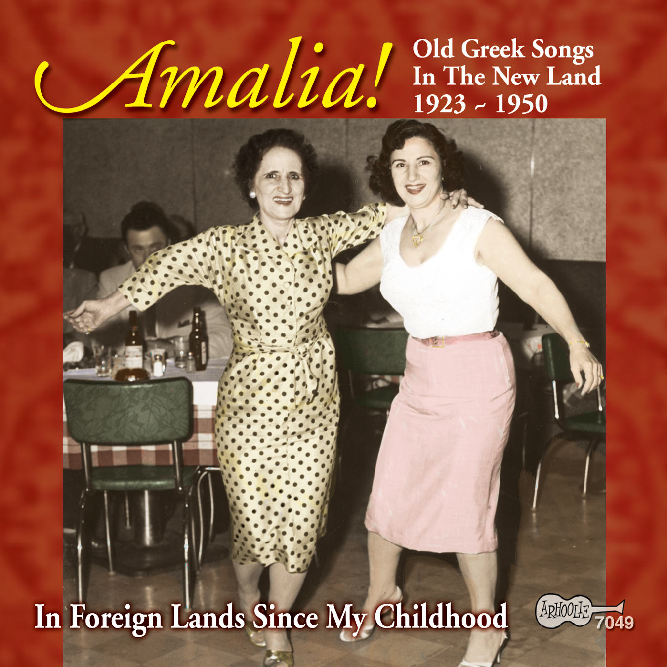 Old Greek Songs in the New Land 1923-1950: In Foreign Lands