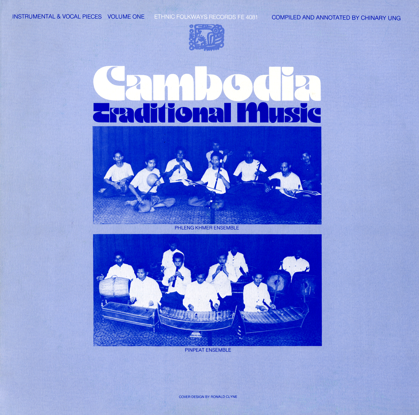 Cambodia: Traditional Music, Vol  1: Instrumental and Vocal