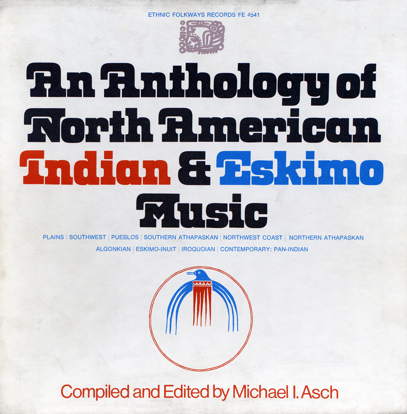 Anthology of North American Indian and Eskimo Music   Smithsonian