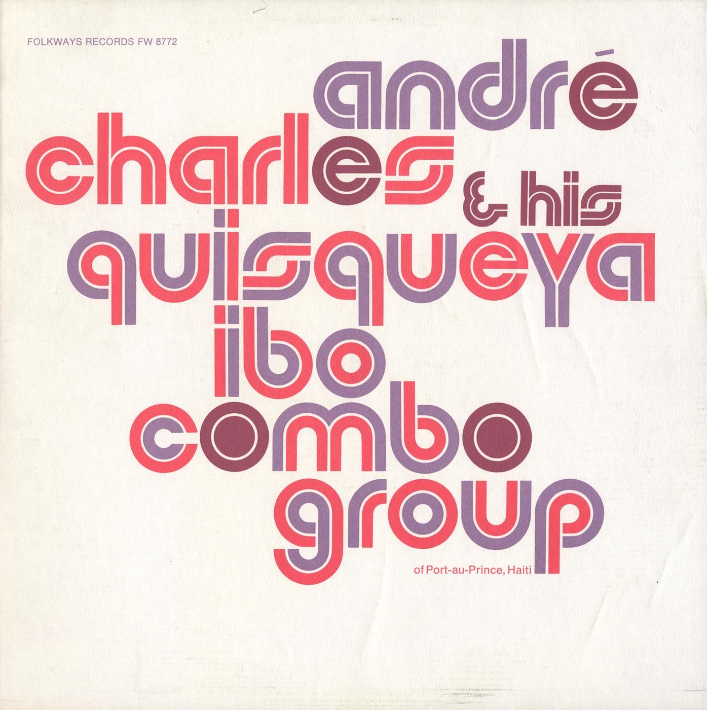 André Charles And His Quisqueya Ibo Combo Group (Haiti