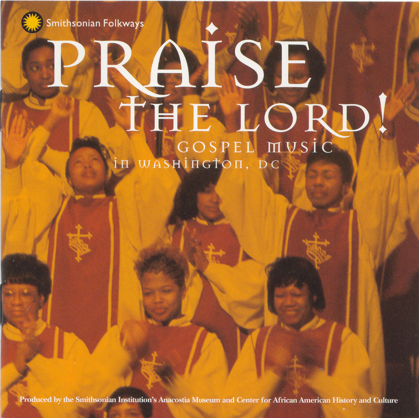 Praise the Lord: Gospel Music in Washington, D C