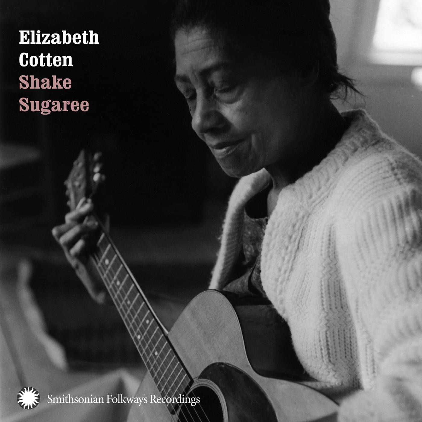 Shake Sugaree Smithsonian Folkways Recordings