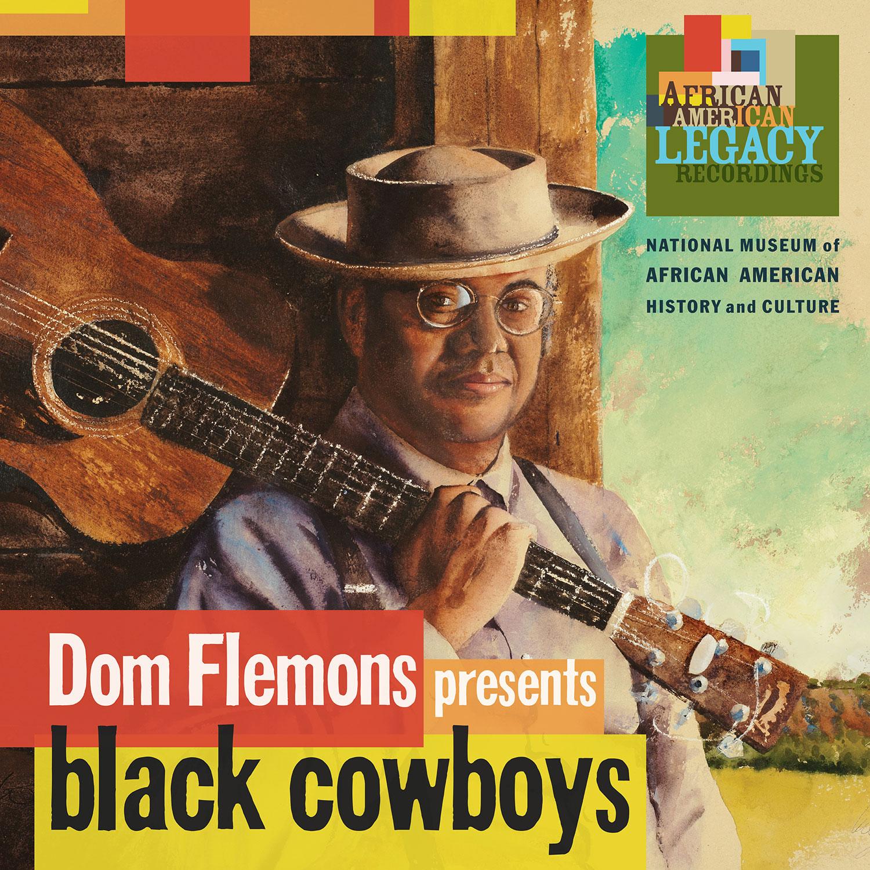 Black Cowboys | Smithsonian Folkways Recordings