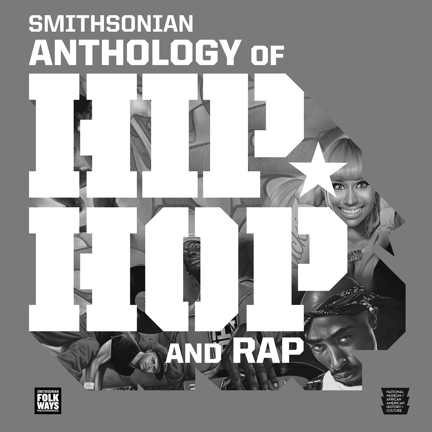 Smithsonian Anthology Of Hip Hop And Rap Smithsonian Folkways Recordings