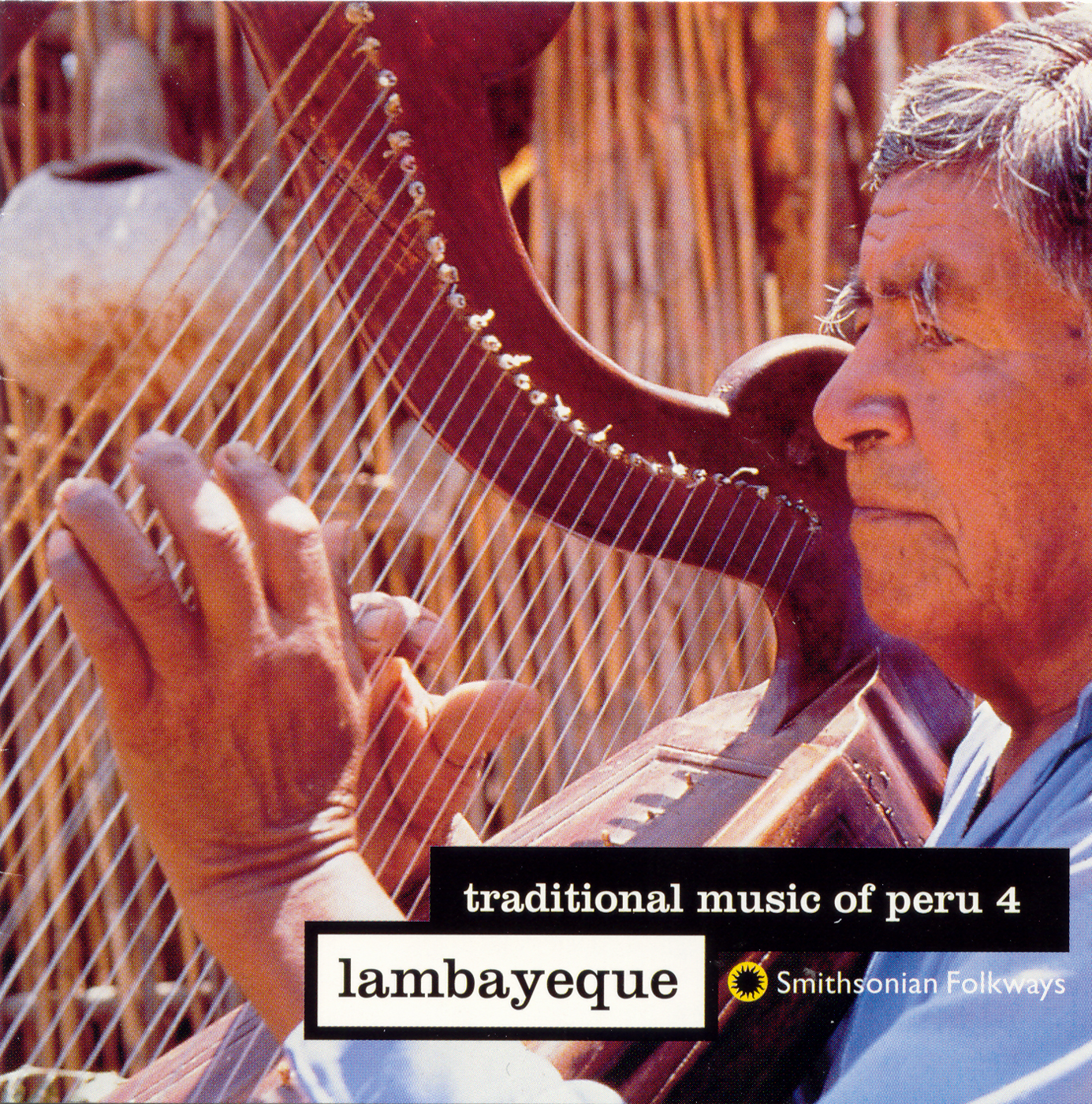 Traditional Music Of Peru Vol 4 Lambayeque