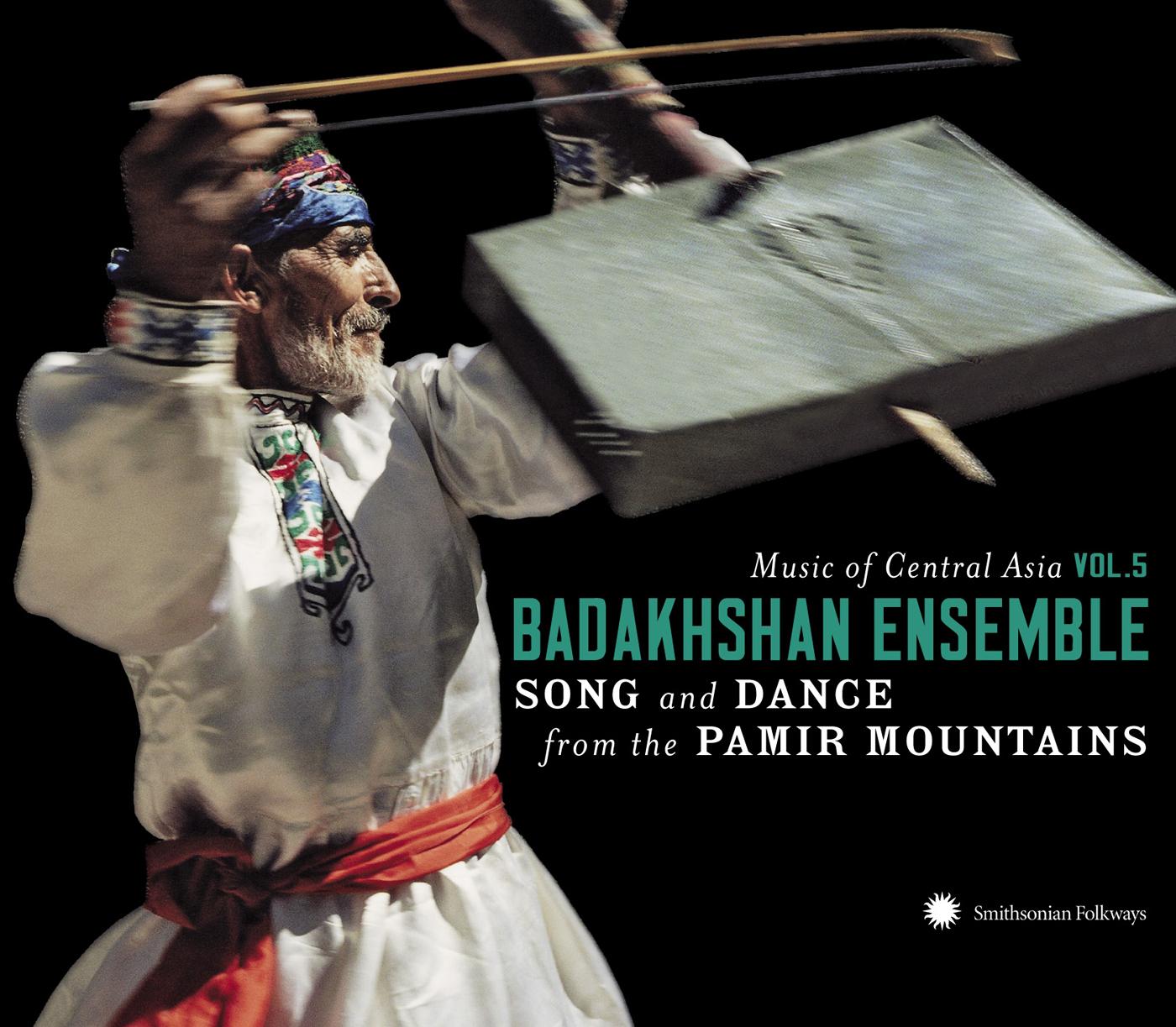music of central asia vol  5  the badakhshan ensemble