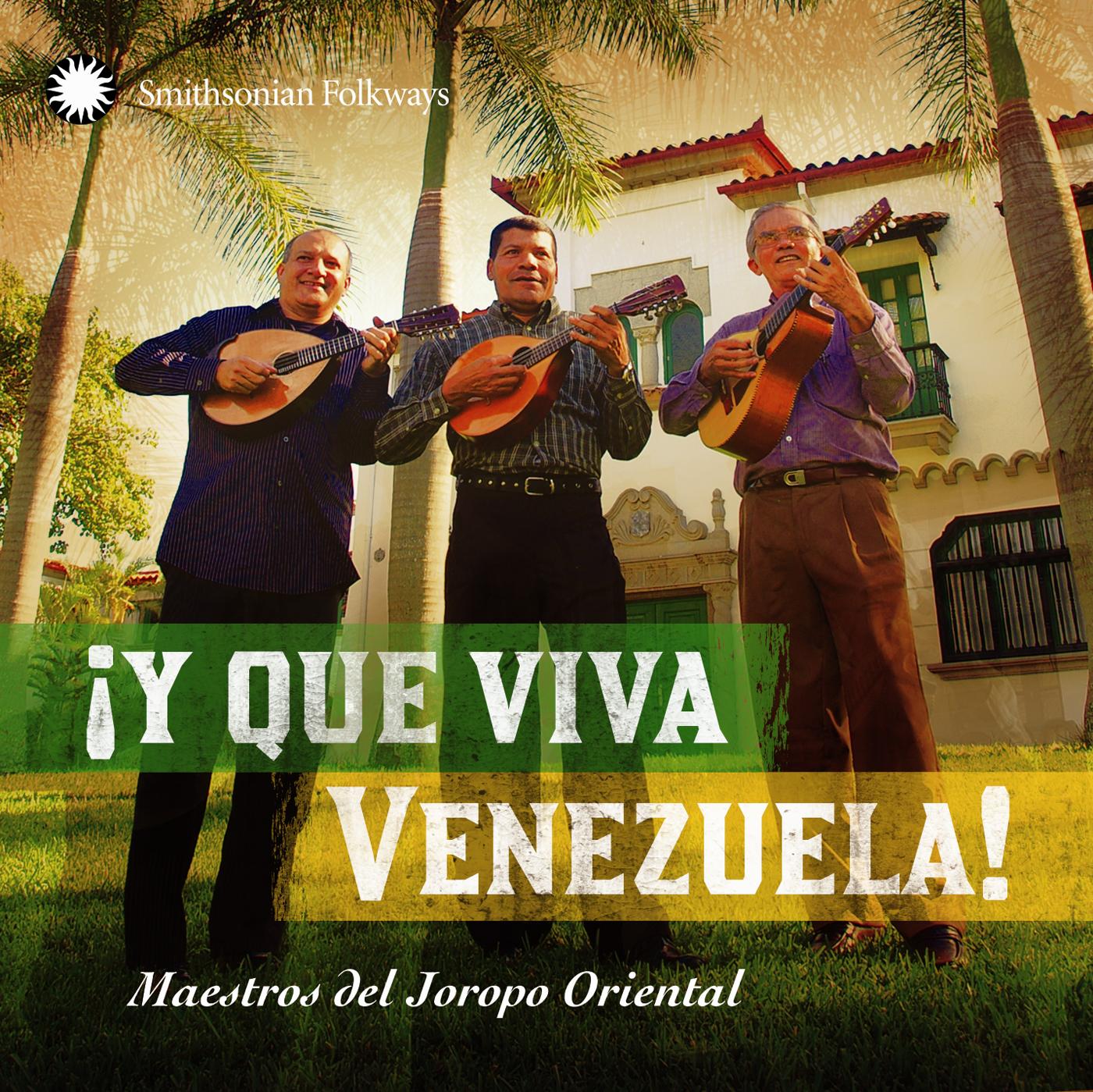 Y Que Viva Venezuela! Maestros del Joropo Oriental | Smithsonian