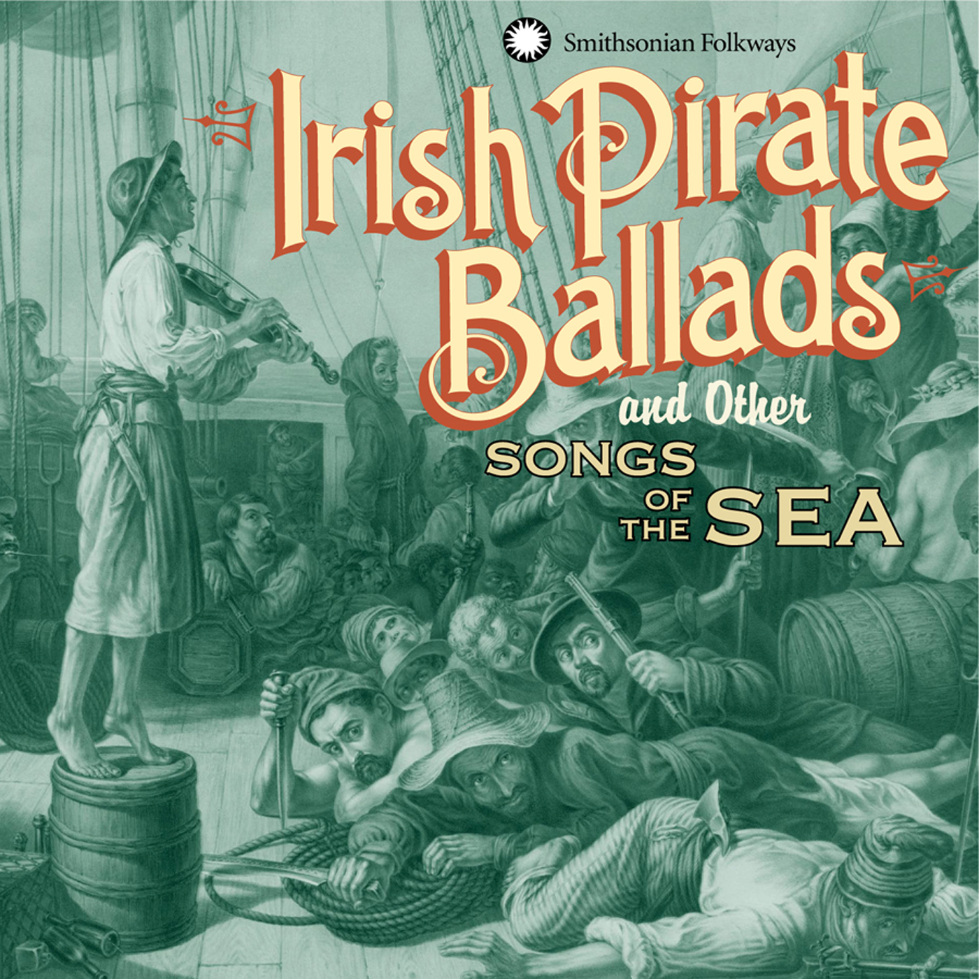 Irish Pirate Ballads and Other Songs of the Sea