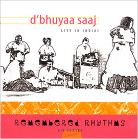 D'Bhuyaa Saaj : Live in India