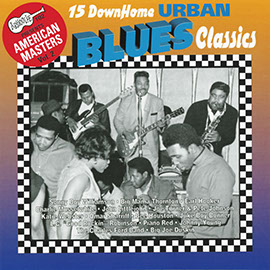 15 Down Home Urban Blues Classics