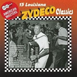 15 Louisiana Zydeco Classics
