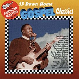 15 Down Home Gospel Classics
