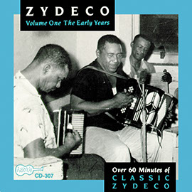 Zydeco - Volume 1: The Early Years 1949-1962