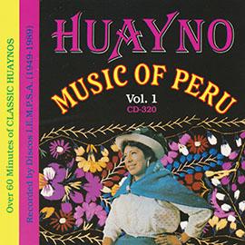 Huayno Music Of Peru - Vol. 1