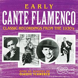 Early Cante Flamenco