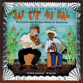 J'ai Été Au Bal (I Went to the Dance) Vol. 2