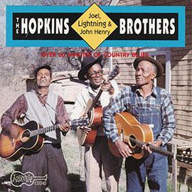The Hopkins Brothers: Joel, Lightning & John Henry