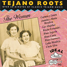 Tejano Roots: The Women: 1946-1970