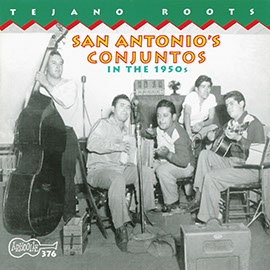 San Antonio's Conjuntos In The 1950s