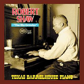 The Ma Grinder: Texas Barrelhouse Piano