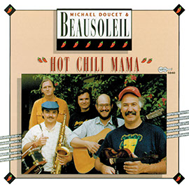Hot Chili Mama by Michael Doucet & Beausoleil