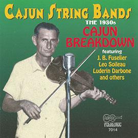 Cajun String Bands: The 1930s - Cajun Breakdown