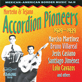 Norteño & Tejano Accordion Pioneers 1929-1939