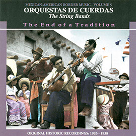 Orquestas de Cuerdas (The String Bands) - The End of a Tradition (1926-1938)
