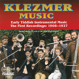 Klezmer Music: Early Yiddish Instrumental Music: The First Recordings: 1908-1927