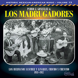 Historic Mexican-American Music, Vol. 13: 1931-1937