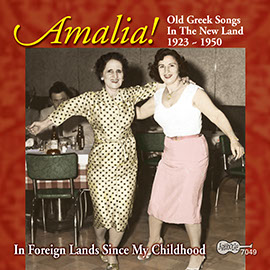 Amalia! Old Greek Songs In The New Land: 1923-1950