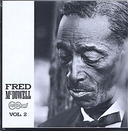 Fred McDowell Vol. 2