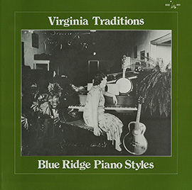 Virginia Traditions: Blue Ridge Piano Styles