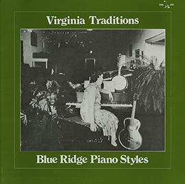 Virginia Traditions: Blue Ridge Piano Styles