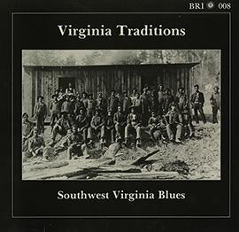 Virginia Traditions: Southwest Virginia Blues
