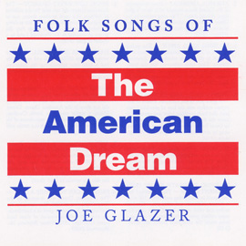 Folk Songs of the American Dream