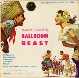 Music to Awaken the Ballroom Beast/Brute Force Steel Band