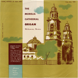 The Morelia Cathedral Organ
