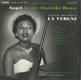 Angel in the Absinthe House: Songs in the Indoor Manner by La Vergne