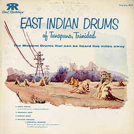 East Indian Drums of Tunapuna, Trinidad