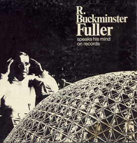 Buckminster Fuller Speaks His Mind