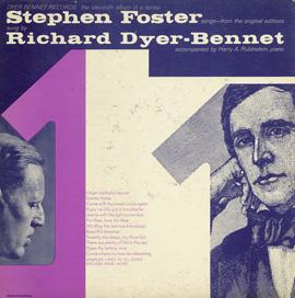 Richard Dyer-Bennet, Vol. 11 (Stephen Foster Songs Sung by Richard Dyer-Bennet)