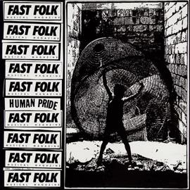Fast Folk Musical Magazine (Vol. 5, No. 1) Human Pride