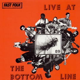 Fast Folk Musical Magazine (Vol. 5, No. 3) Live at the Bottom Line 1989