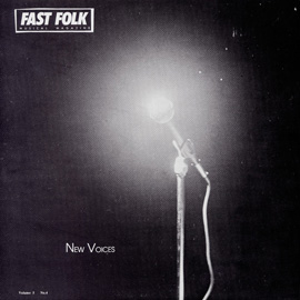 Fast Folk Musical Magazine (Vol. 5, No. 4) New Voices