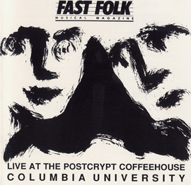 Fast Folk Musical Magazine (Vol. 5, No. 9) Live at the Postcrypt - Columbia University