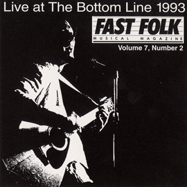 Fast Folk Musical Magazine (Vol. 7, No. 2) Live at the Bottom Line 1993