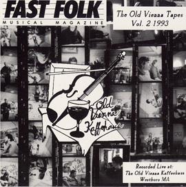 Fast Folk Musical Magazine (Vol. 7, No. 4) Old Vienna Tapes 2 - Live at the Old Vienna Kaffehaus