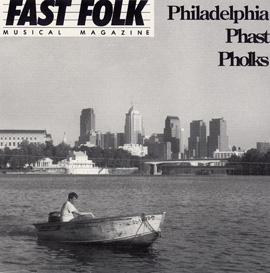 Fast Folk Musical Magazine (Vol. 7, No. 6) Philadelphia Phast Pholks